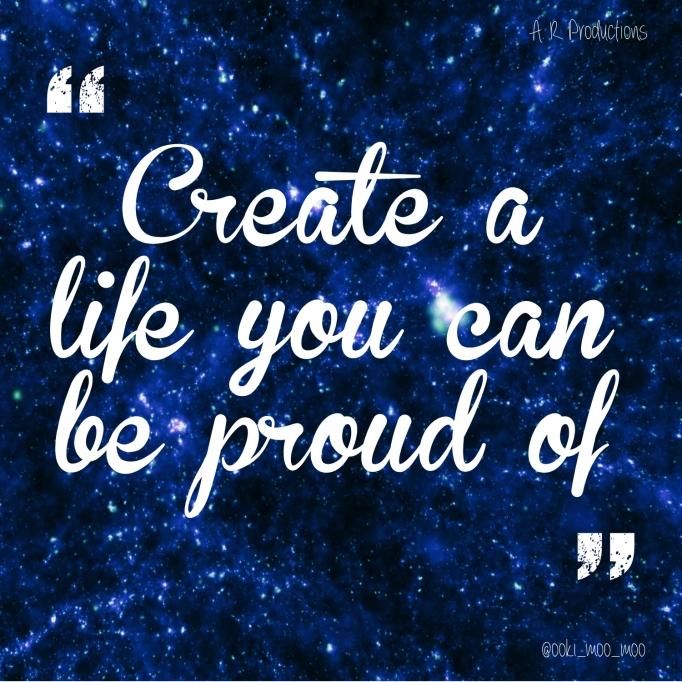 Create a life...
